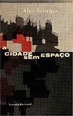 A Cidade Sem Espaço by Alice Sampaio
