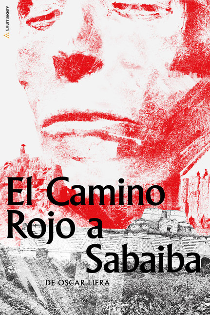 EL CAMINO ROJO A SABAIBA | Lectura dramatizada