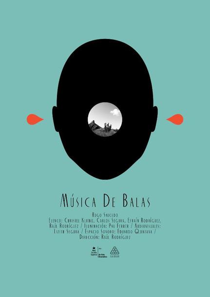 MÚSICA DE BALAS   Teatro documental