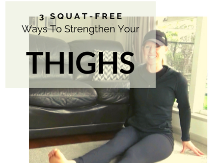 3 Squat-free Ways to Strengthen Your Thighs