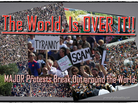 The World, Is OVER IT!! ~ MAJOR Protests Break Out around the World.