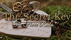 The Secret Key 🧚♀️ The Faerie Realm
