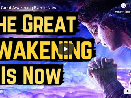 The Great Awakening Ever Is Now