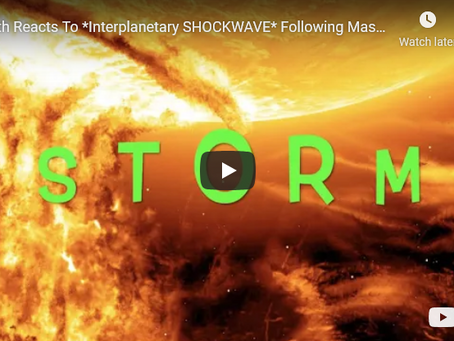 Earth Reacts To *Interplanetary SHOCKWAVE* Following Massive Earthbound CME! - Geo-Storm Soon