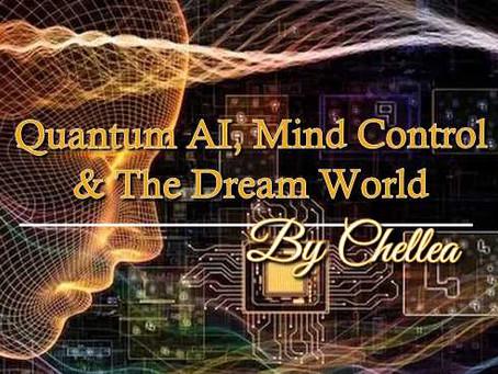 Quantum AI, Mind Control & The Dream World