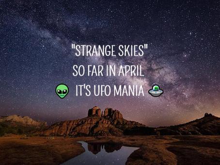 STRANGE SKIES SO FAR IN APRIL 👽  ITS UFO MANIA 🛸 (14 videos)