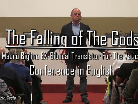 The Falling of The Gods ~ Mauro Biglino EX-Biblical Translator For The Vatican Conference in English