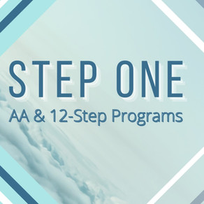 Step One of AA (or any 12 step program)