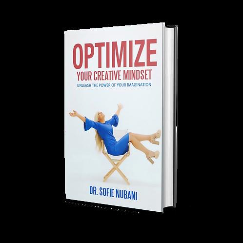 Optimize Your Creative Mindset