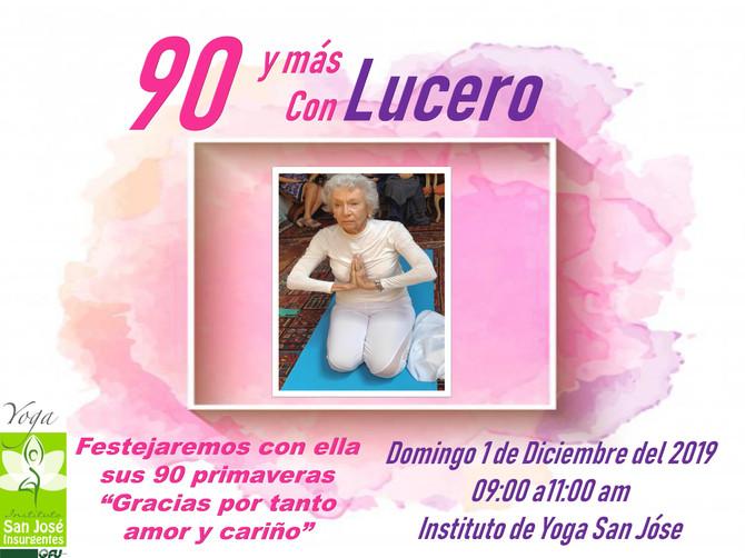 90 y más con Lucero
