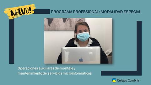 Programa Profesional Especial: Operaciones auxiliares de mantenimiento de sist. microinformáticos