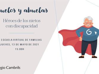 IV Escuela Virtual de Familias Abuelos y abuelas. Héroes de los nietos con discapacidad