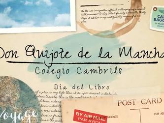 Día del Libro 2020. El equipo del Colegio Cambrils rinde homenaje al Quijote.