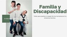 III Escuela Virtual de Familias: El papel de los hermanos en la dinámica familiar