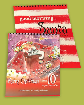 New! Good Morning....Santa Calendar