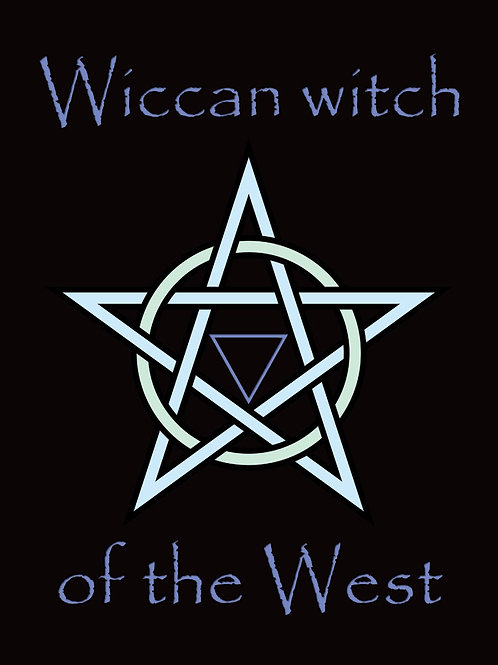 Wiccan Witch of the West Shirt