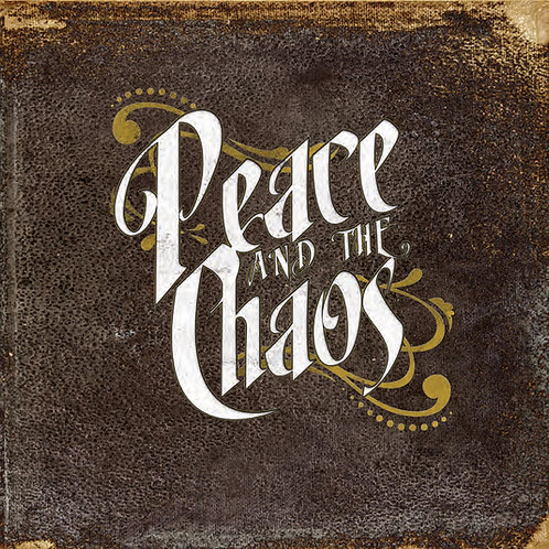 Peace and the Chaos Self Titled CD