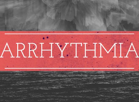 Arrhythmia EP release: July 20, 2020