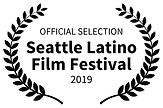 OFFICIAL SELECTION - Seattle Latino Film