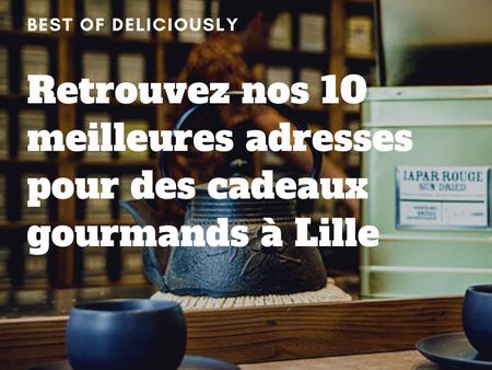 Notre top 10 des meilleures adresses pour des cadeaux de Noël gourmands à Lille 🎁