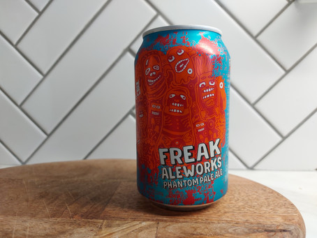 Blog#20. Freak Aleworks - Phantom Pale Ale. Get your beak in the freak.