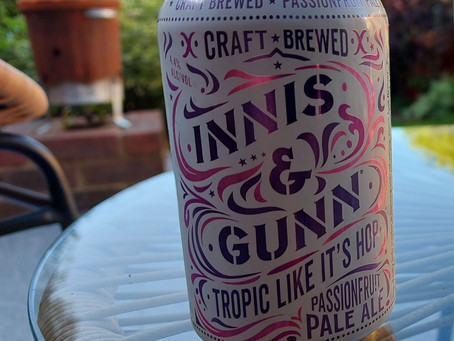 Blog#34. Innis & Gunn - Tropic like it's hop. Passionfruit Pale Ale.