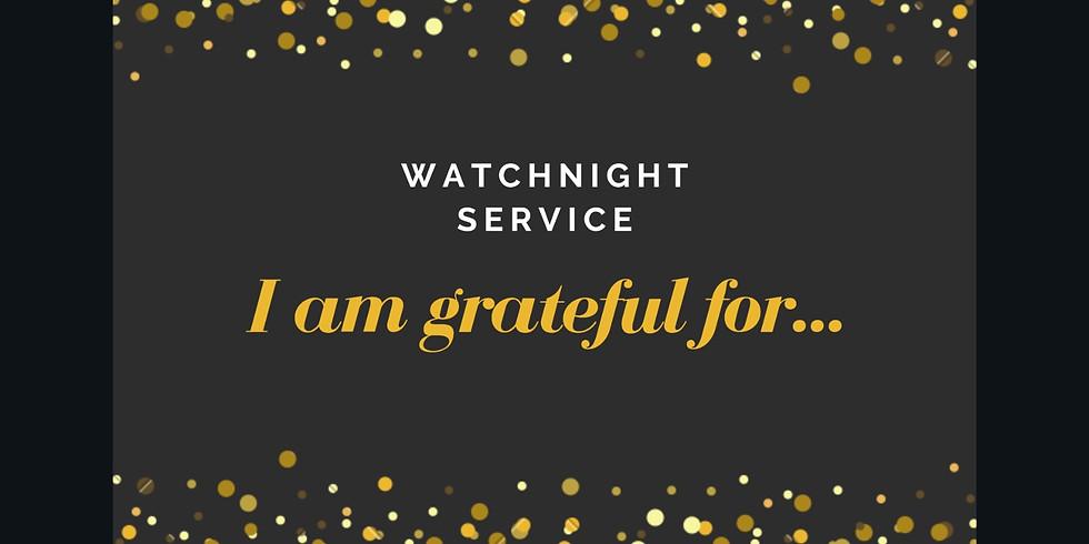 "Watchnight Service - ""I am grateful for..."""