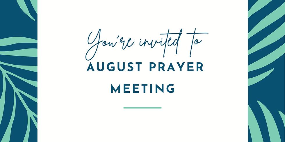 August Prayer Meeting