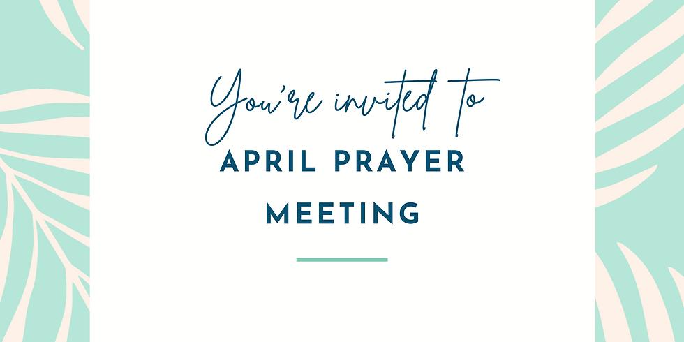 April Prayer Meeting