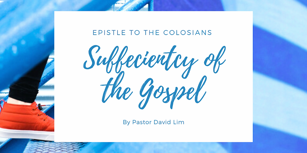 Sufficiency to the Gospel