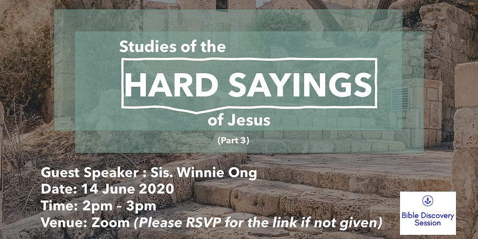 Hard Sayings of Jesus (Part 3)