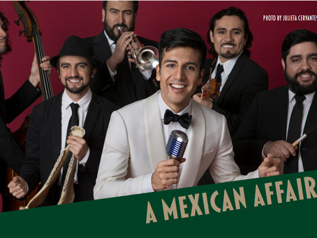 "AST is proud to present ""A Mexican Affair"""
