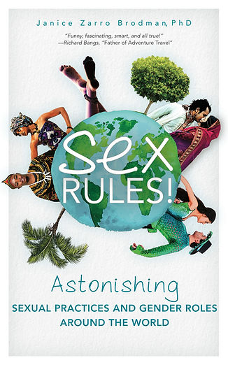 "Book cover of ""Sex Rules!: Astonishing Sexual Practices and Gender Roles Around the World"""