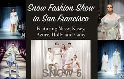 Snow Fashion Show