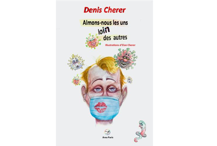 Denis Cherer - Aimons nous les uns loin des autres