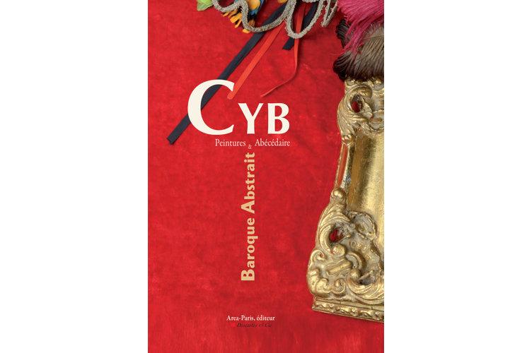 Cyb - Peintures & Abécédaire - Baroque Abstrait