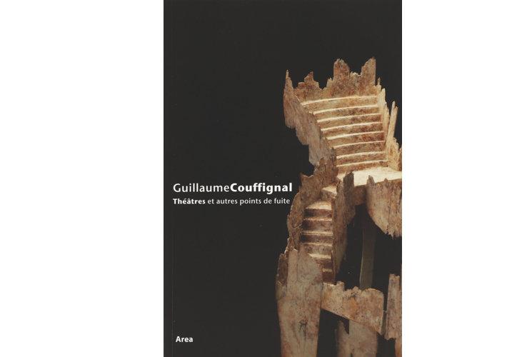 Guillaume Couffignal - Théâtres et autres points de fuite