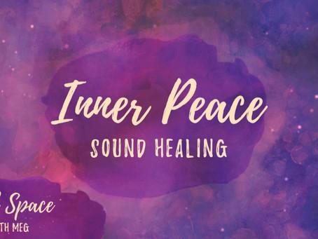 Inner Peace - Sound Healing