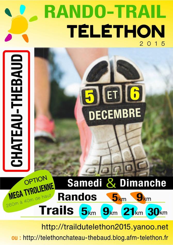 RANDONNEES & TRAILS DU TELETHON Château Thébaud 3 et 4 décembre 2016