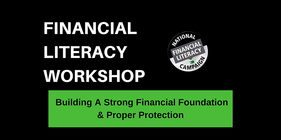 Financial Fitness: Building A Strong Financial Foundation & Proper Protection