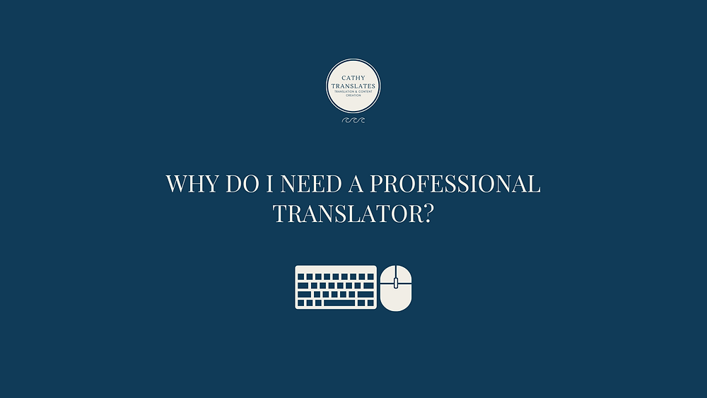 Blog Banner: why do I need a professional translator