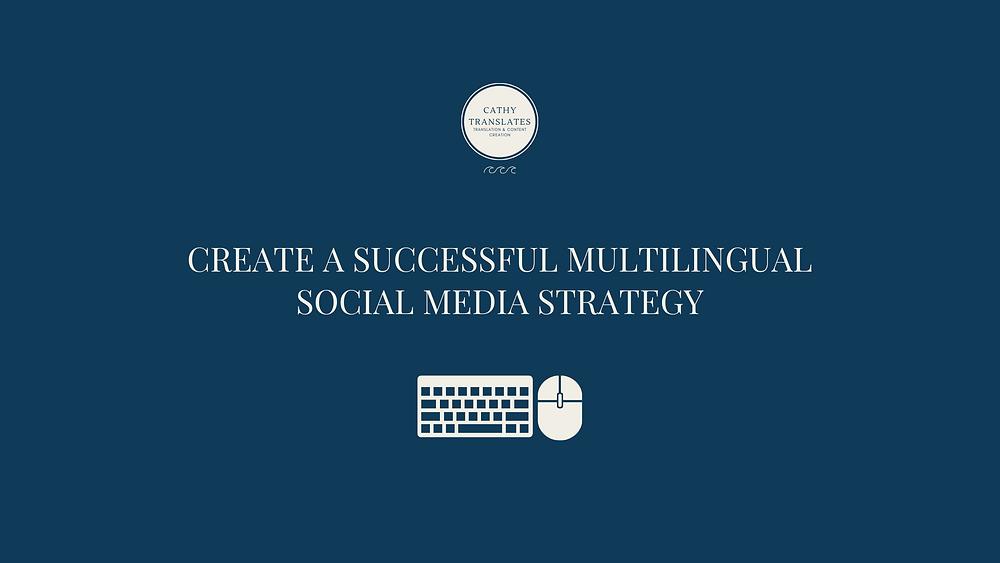 Blog Banner: create a successful multilingual social media strategy