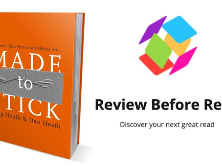 Made To Stick: Book Review from Review Before Read