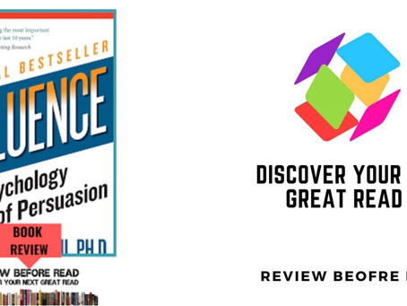 Summary: Influence, The Psychology of Persuasion