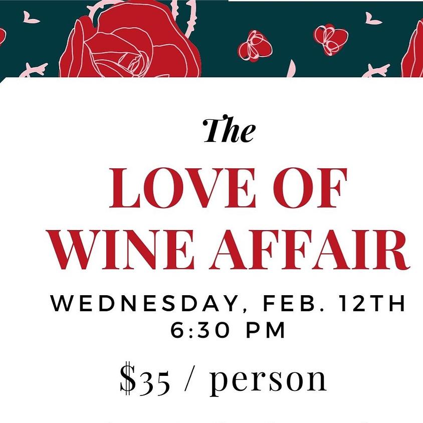 The Love of Wine Affair