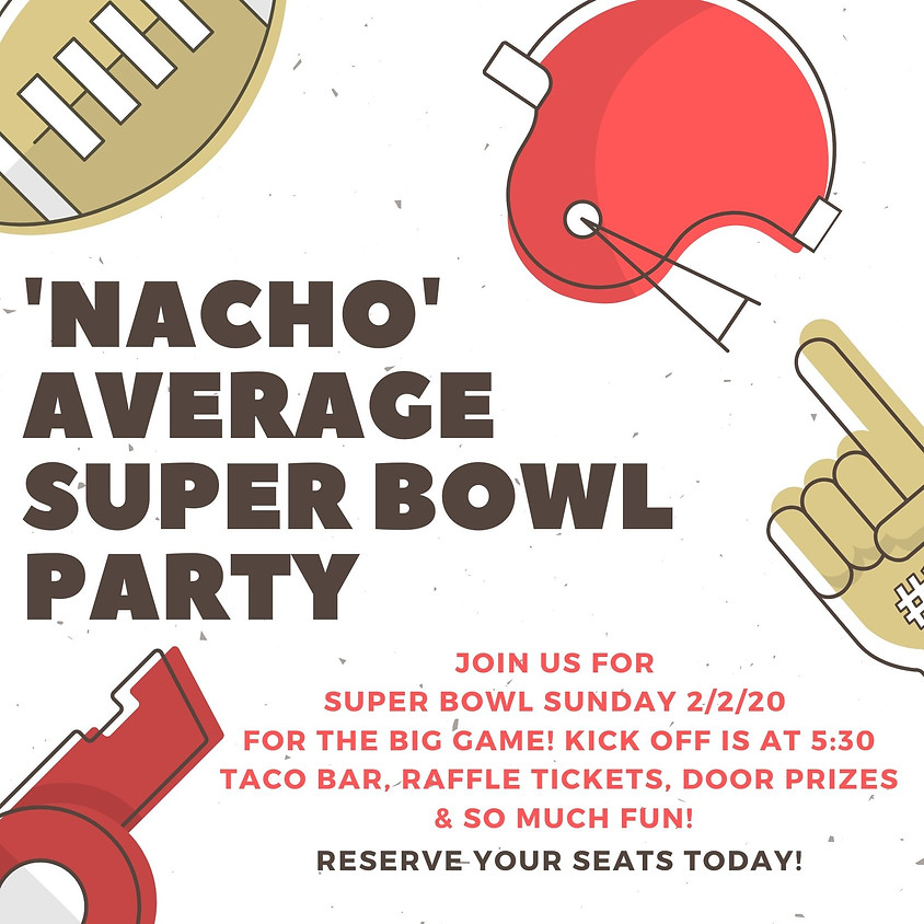 Nacho Average Super Bowl Party