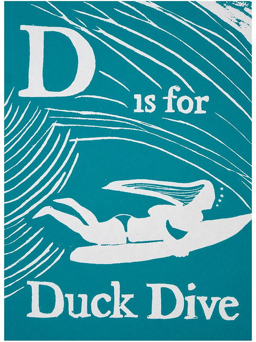 D is for Duck Dive