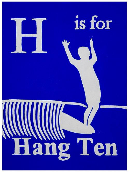 H is for Hang Ten