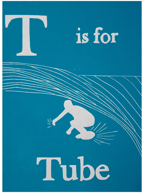 T is for Tube