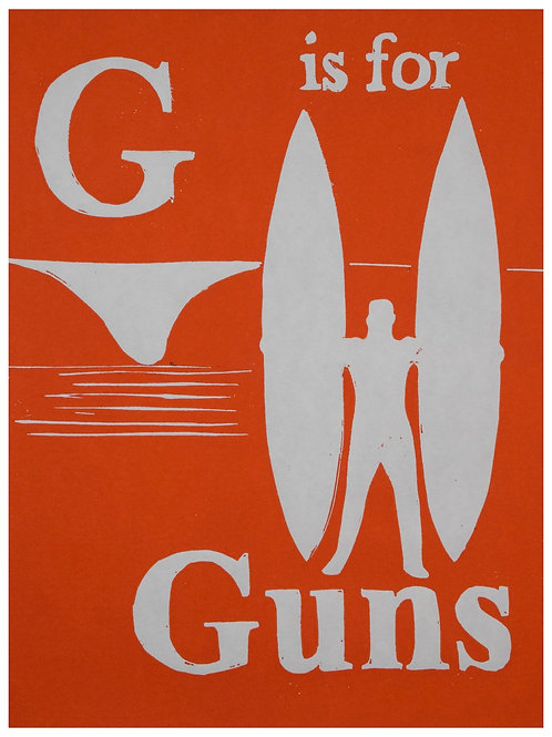 G is for Guns